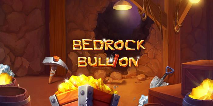 Bedrock Bullion